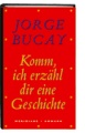 Thumbnail image for Jorge Bucay / Komm ich erzhl dir eine Geschichte