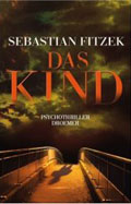 Post image for Sebastian Fitzek / Das Kind