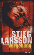 Thumbnail image for Stieg Larsson / Vergebung
