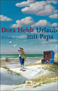 Post image for Dora Heldt / Urlaub mit Papa