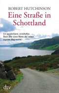 Post image for Roger Hutchinson / Eine Strasse in Schottland