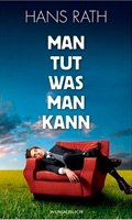 Thumbnail image for Hans Rath / Man tut was man kann