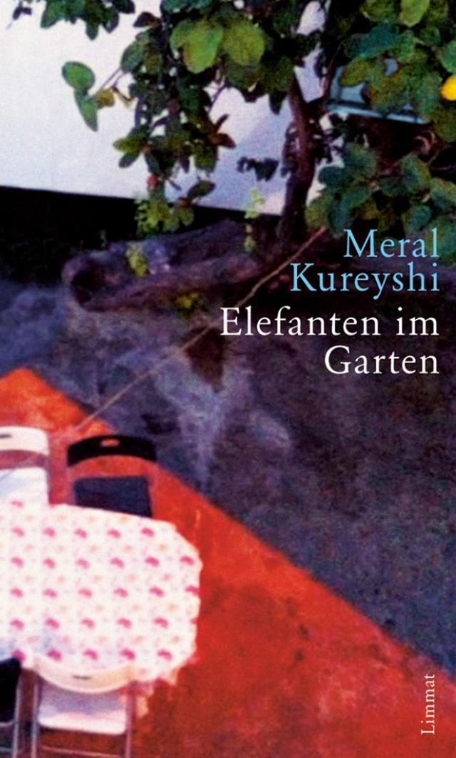 Meral Kureyshi: Elefanten im Garten (Limmat Verlag)