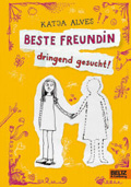 Post image for Katja Alves / Beste Freundin dringend gesucht
