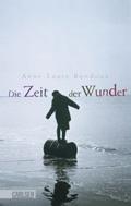 Post image for Anne-Laure Bondoux / Die Zeit der Wunder