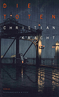 Post image for Christian Kracht / Die Toten