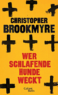 Post image for Christopher Brookmyre / Wer schlafende Hunde weckt