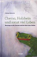 Thumbnail image for Corinne Maiocchi / Chemo, Holzbein und sonst viel Leben