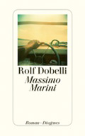 Post image for Rolf Dobelli / Massimo Marini