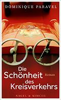 Thumbnail image for Dominique Paravel / Die Schönheit des Kreisverkehrs