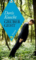 Post image for Doris Knecht / Gruber geht