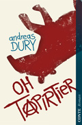 Post image for Andreas Dury / Oh Tapirtier