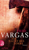 Post image for Fred Vargas / Die Nacht des Zorns
