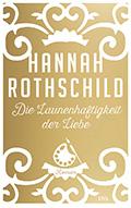 Thumbnail image for Hannah Rothschild / Die Launenhaftigkeit der Liebe
