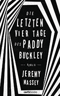 Thumbnail image for Jeremy Massey / Die letzten vier Tage des Paddy Buckley