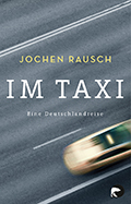 Post image for Jochen Rausch / Im Taxi