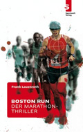 Post image for Frank Lauenroth / Boston Run