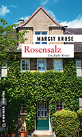 Post image for Margit Kruse / Rosensalz