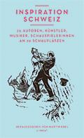 Thumbnail image for Martin Ebel (Herausgeber) / Inspiration Schweiz