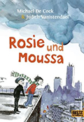 Post image for Michael De Cock & Judith Vanistendael / Rosie und Moussa