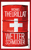Post image for Michael Theurillat / Wetterschmöcker