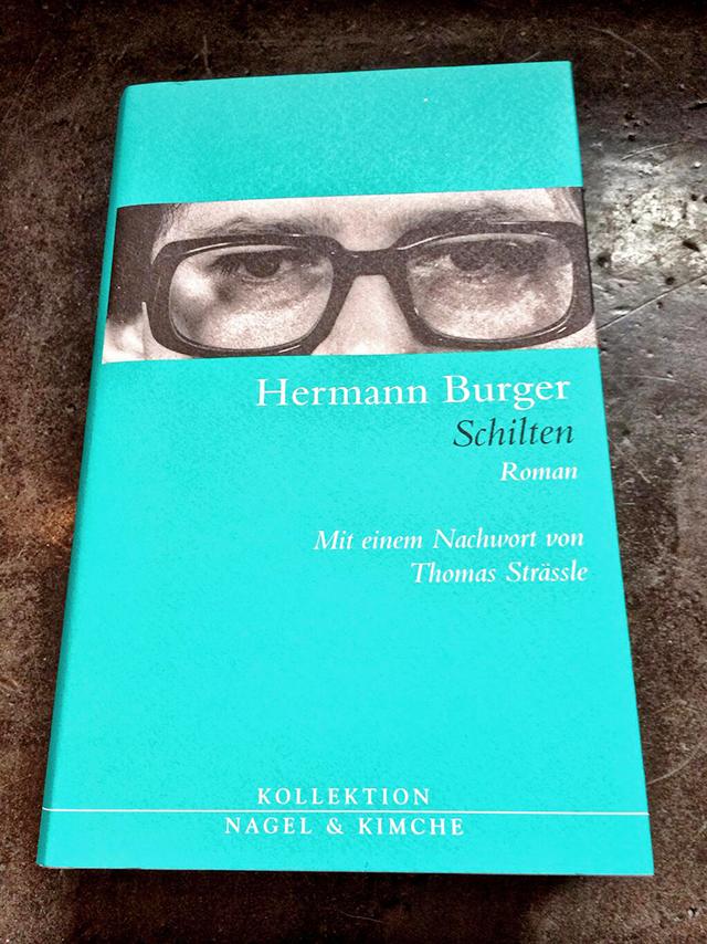 Hermann Burger. Schilten.