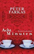Thumbnail image for Péter Farkas / Acht Minuten