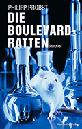 Post image for Philipp Probst / Die Boulevard-Ratten