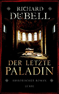 Post image for Richard Dübell / Der letzte Paladin