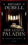 Thumbnail image for Richard Dübell / Der letzte Paladin