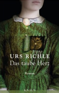 Thumbnail image for Urs Richle / Das taube Herz