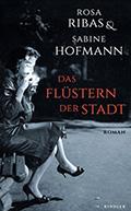 Post image for Rosa Ribas & Sabine Hofmann / Das Flüstern der Stadt
