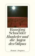 Thumbnail image for Hansjörg Schneider / Hunkeler und die Augen des Ödipus