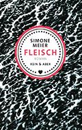 Thumbnail image for Simone Meier / Fleisch