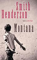 Thumbnail image for Smith Henderson / Montana