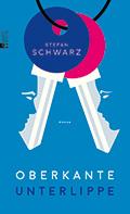 Thumbnail image for Stefan Schwarz / Oberkante Unterlippe