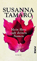 Thumbnail image for Susanna Tamaro / Mein Herz ruft deinen Namen