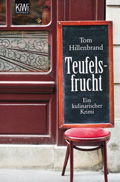 Post image for Tom Hillenbrand / Teufelsfrucht