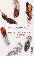 Thumbnail image for Toni Jordan / Die schönsten Dinge