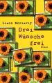 Thumbnail image for Liane Moriarty / Drei Wünsche frei