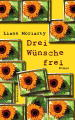 Post image for Liane Moriarty / Drei Wünsche frei