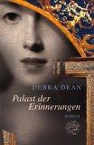 Thumbnail image for Debra Dean / Palast der Erinnerungen