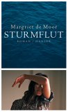 Post image for Margriet de Moor / Sturmflut