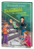 Post image for Elisabeth Zöller / Die Hotelbande – Der geheimnisvolle Schuhklau