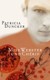 Post image for Patricia Duncker / Miss Webster und Chérif