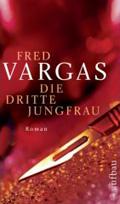 Post image for Fred Vargas / Die dritte Jungfrau