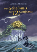 Thumbnail image for Antonia Michaelis / Das Geheimnis des 12. Kontinents