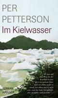 Post image for Per Petterson / Im Kielwasser