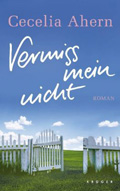 Post image for Cecelia Ahern / Vergiss mein nicht