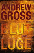 Post image for Andrew Gross / Blut und Lüge